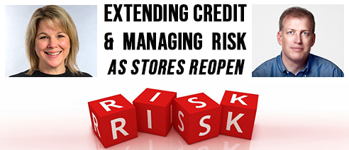 Extending Credit & Managing Risk as Stores Reopen Webinar With Erich Jacobs and Kathleen Morgan